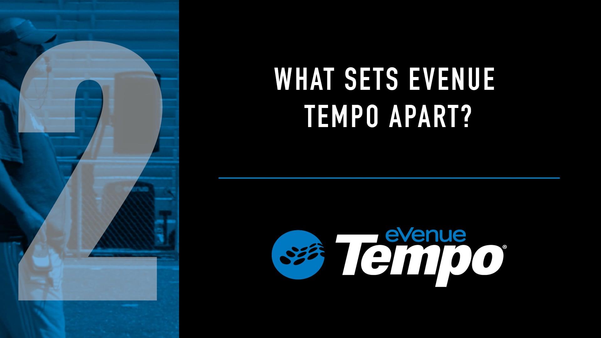 What Sets eVenue Tempo Apart?