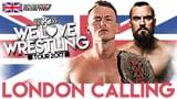 wXw We Love Wrestling Tour 2017: London - London Calling