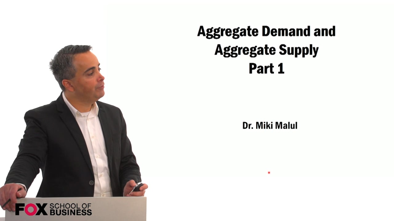 59461Aggregate Demand and Aggregate Supply Part 1