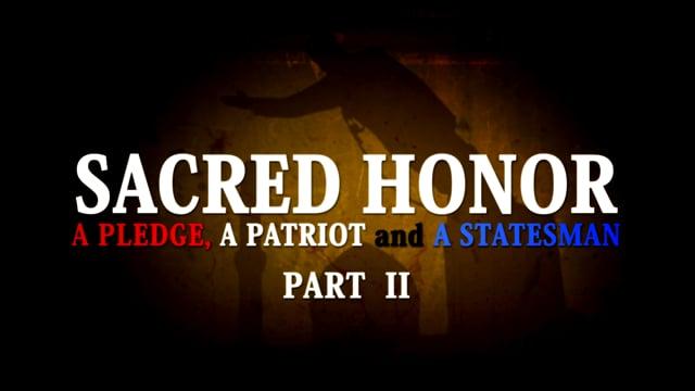 Sacred Honor Part II