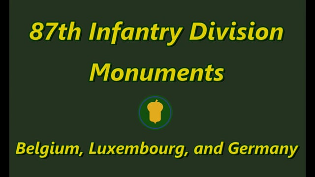 87th Infantry Division Monuments in Europe