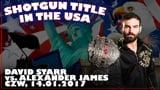 Shotgun Title in the USA: David Starr vs. Alexander James