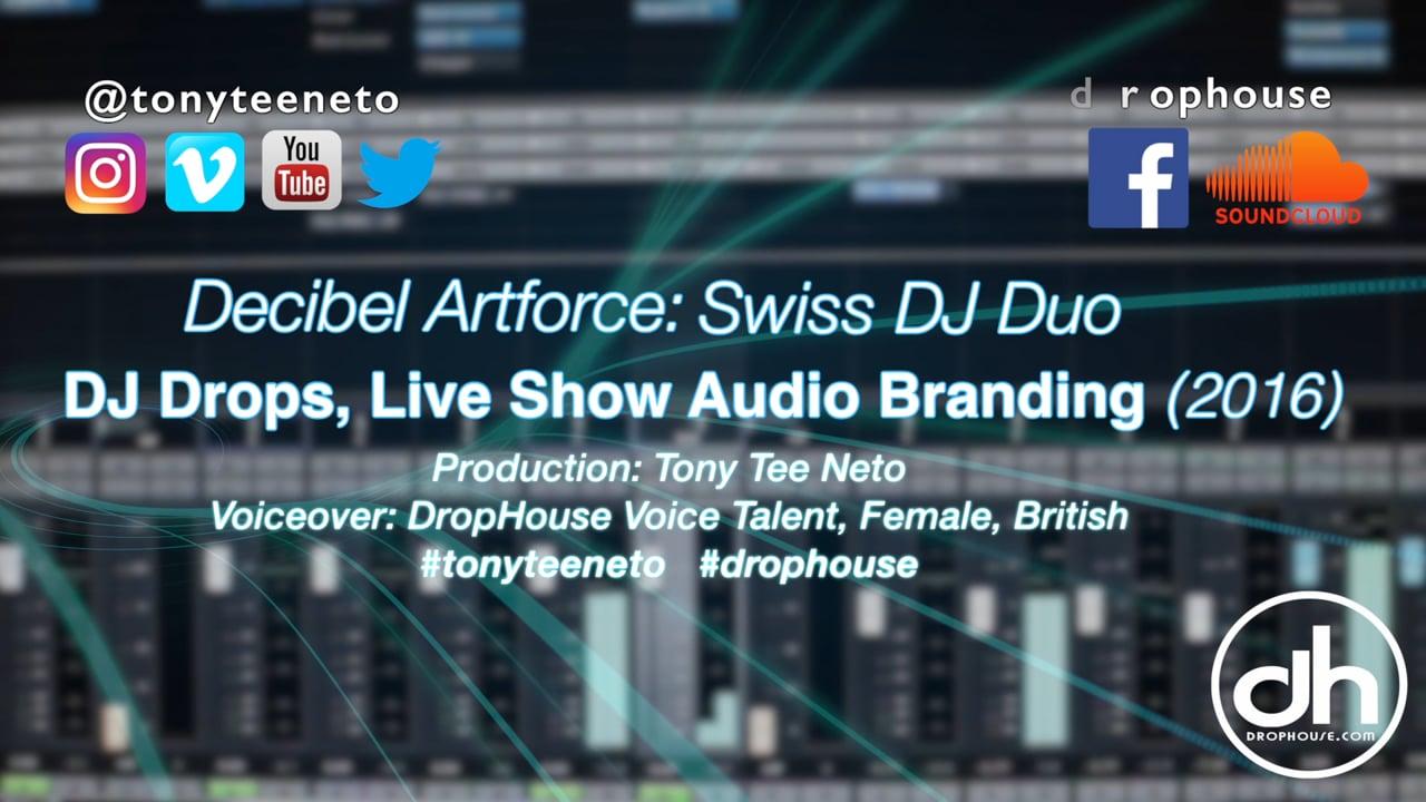 DropHouse- DJ Drops & Branding for Swiss Duo Decibel Artforce (2016)