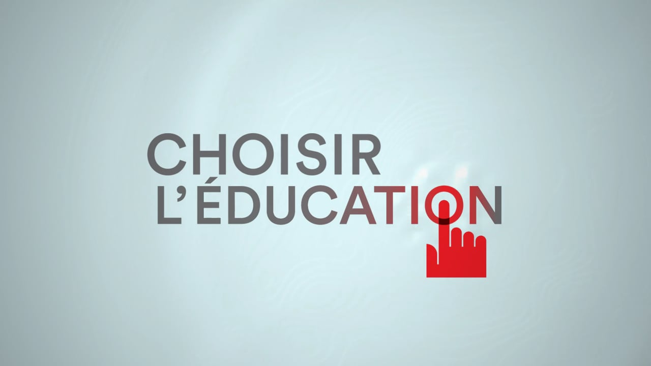 Choisir l'éducation, c'est aussi s'assurer de sa qualité