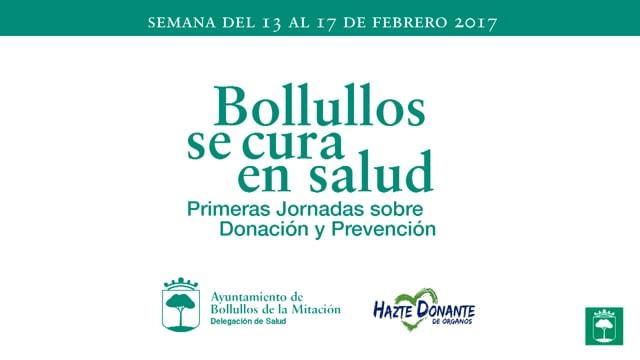 Bollullos se cura en salud. Primeras Jornadas sobre Donación y Prevención.