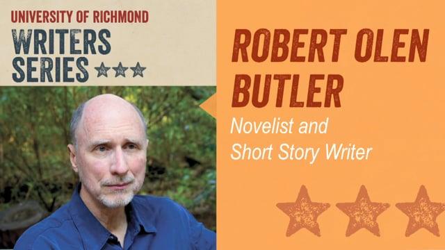 Writers Series: Robert Olen Butler