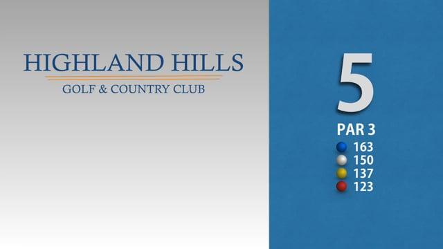 HIGHLAND HILLS 5