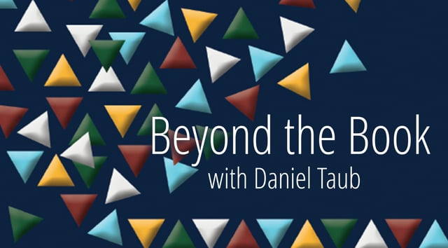 Beyond the Book with Daniel Taub