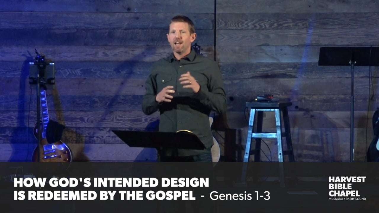 How God's Intended Design Is Redeemed By The Gospel