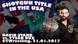 Shotgun Title in the USA: David Starr vs. Tyson Dux