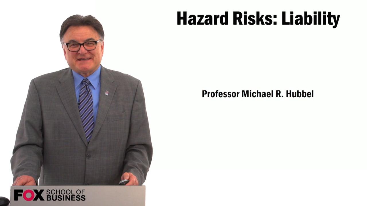 59471Hazard Risks: Liability