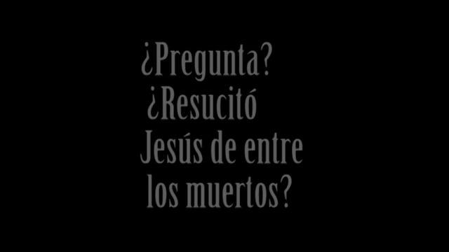 La Evidencia de la Resurrección de Jesús – Programa 3