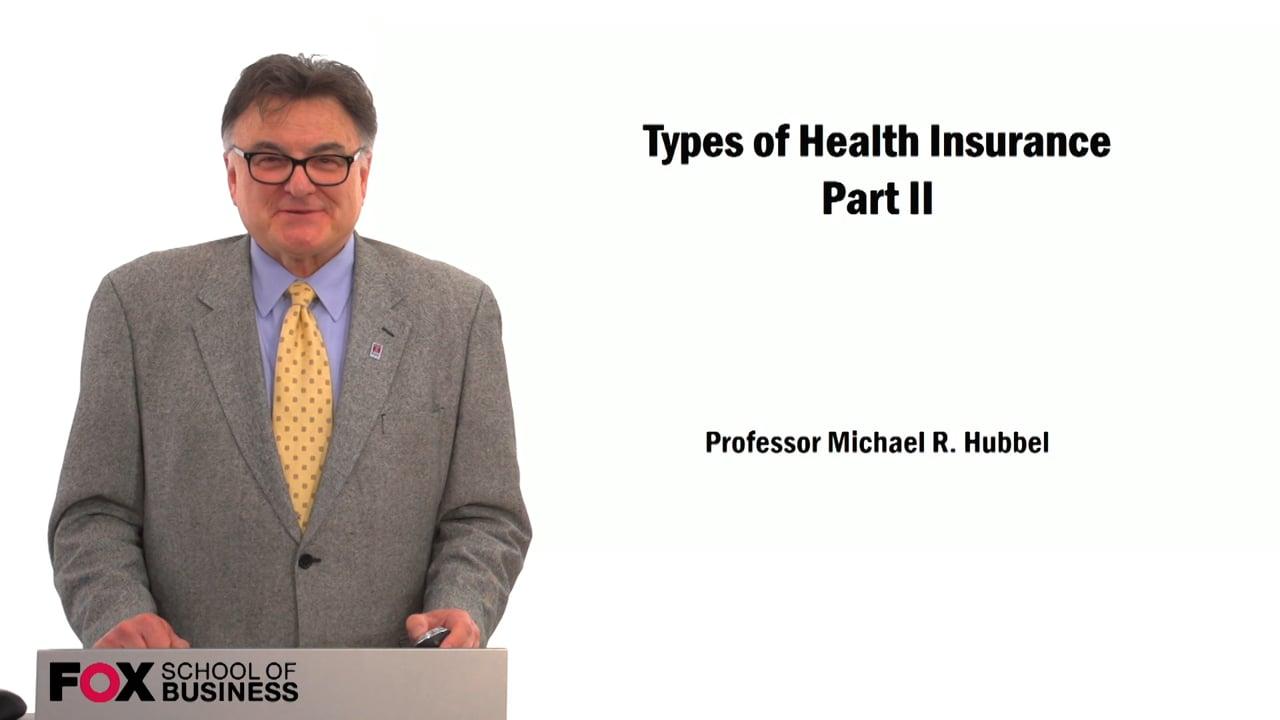 59512Types of Health Insurance Pt. 2