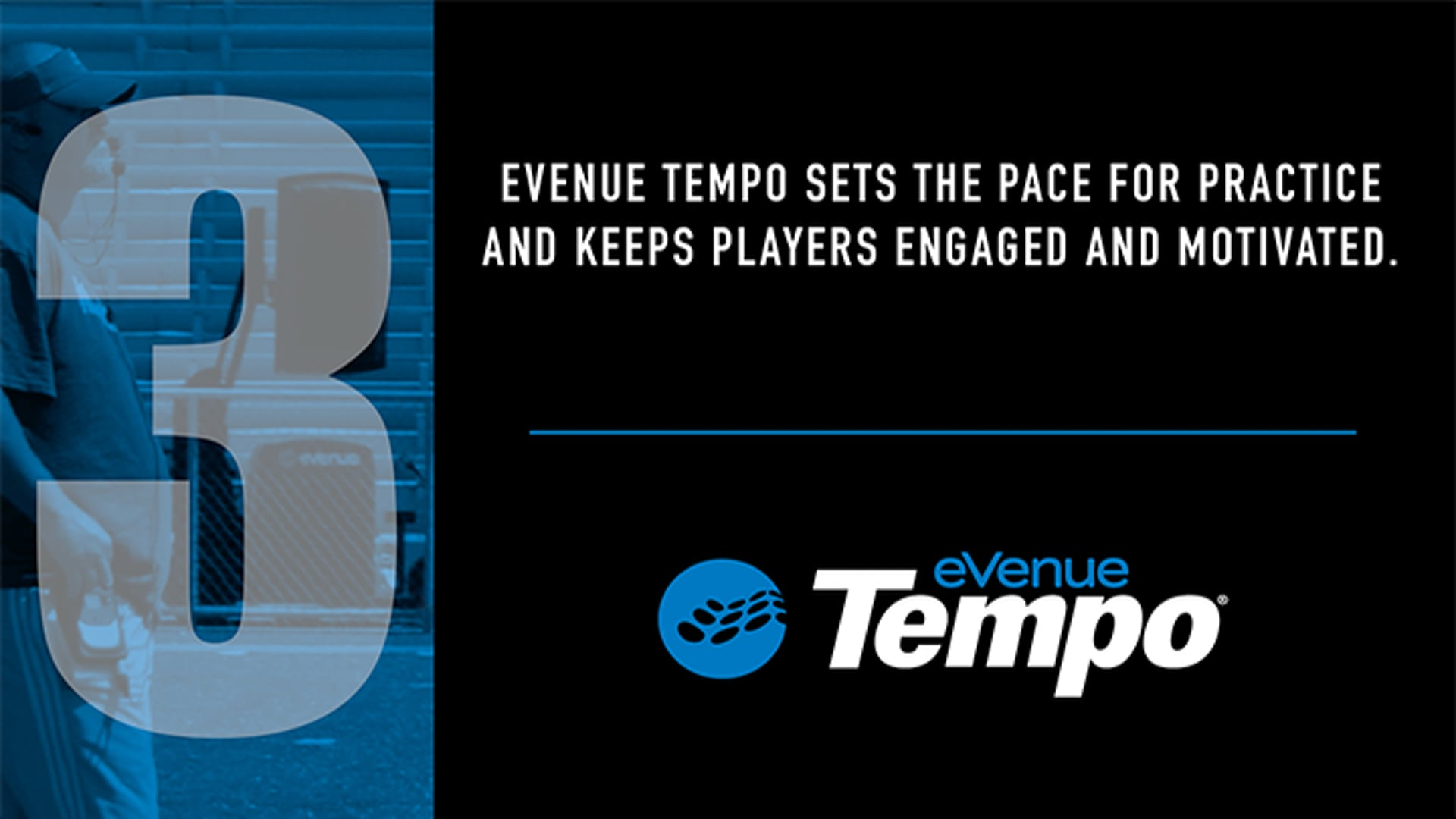 eVenue Tempo Sets the Pace for Practice and Keeps Players Engaged and Motivated