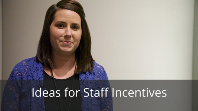 Ideas for Staff Incentives