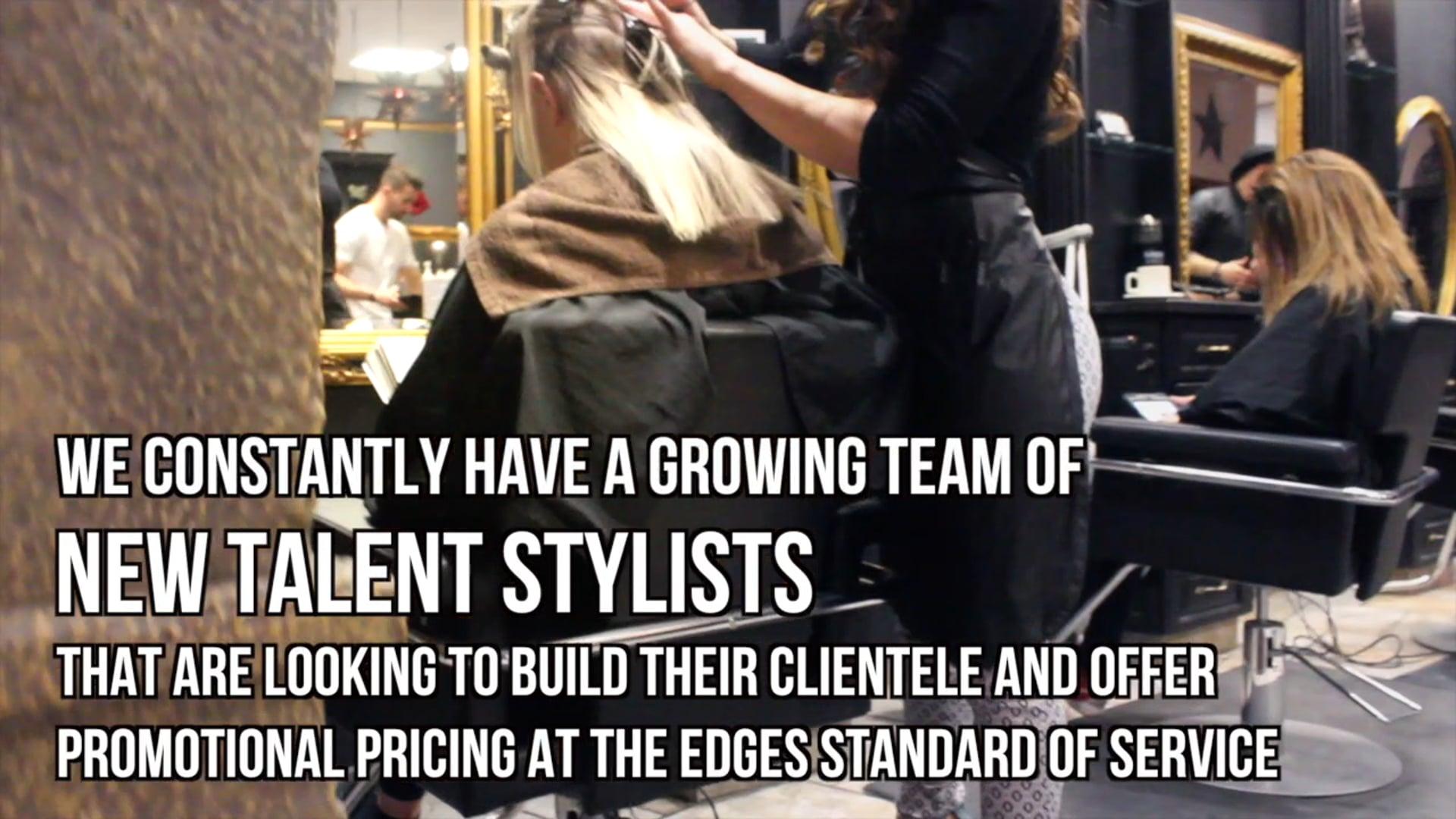 Edges Salon New Talent Stylist Promotion