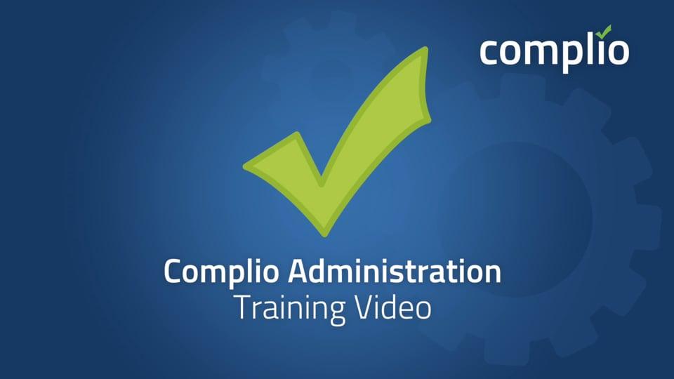 Complio Admin Training Video