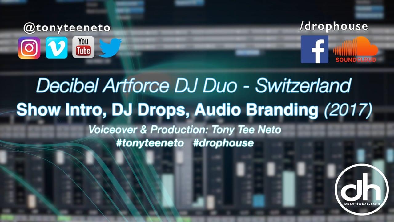 DropHouse- Show Intro, Drops, Audio Branding for Switzerland's Decibel Artforce (2017)