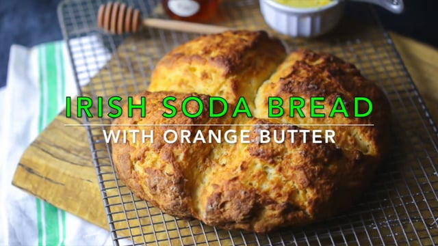 Irish Soda Bread with Orange Butter