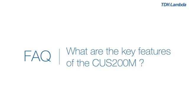 What are the key features of CUS200M Medical power supplies?