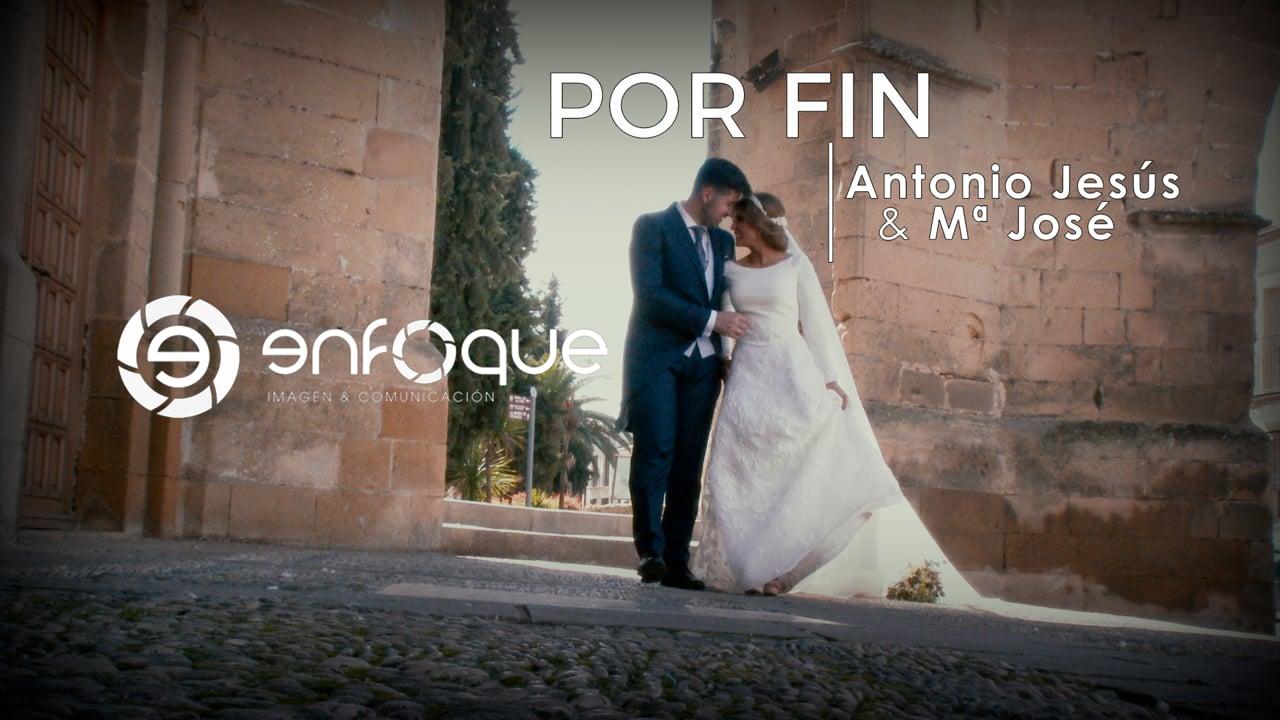 POR FIN   Antonio Jesús & María José   PREBODA + HIGHLIGHT