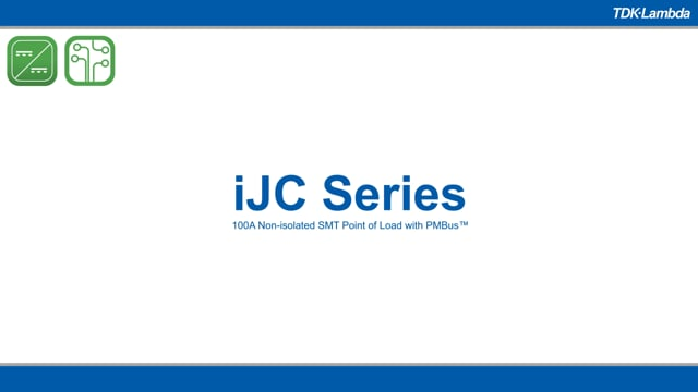 iJC 100A Point of Load with PMBus™ DC-DC Converters Video