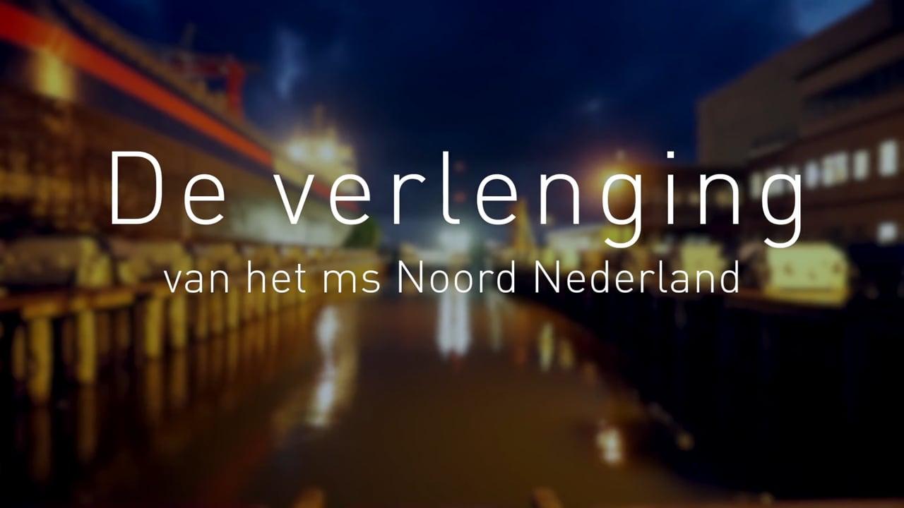 De verlenging - ms Noord Nederland timelapse