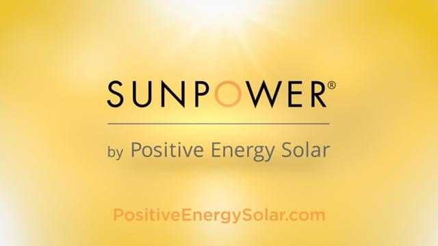 SunPower by Positive Energy Solar - Testimonial Montage