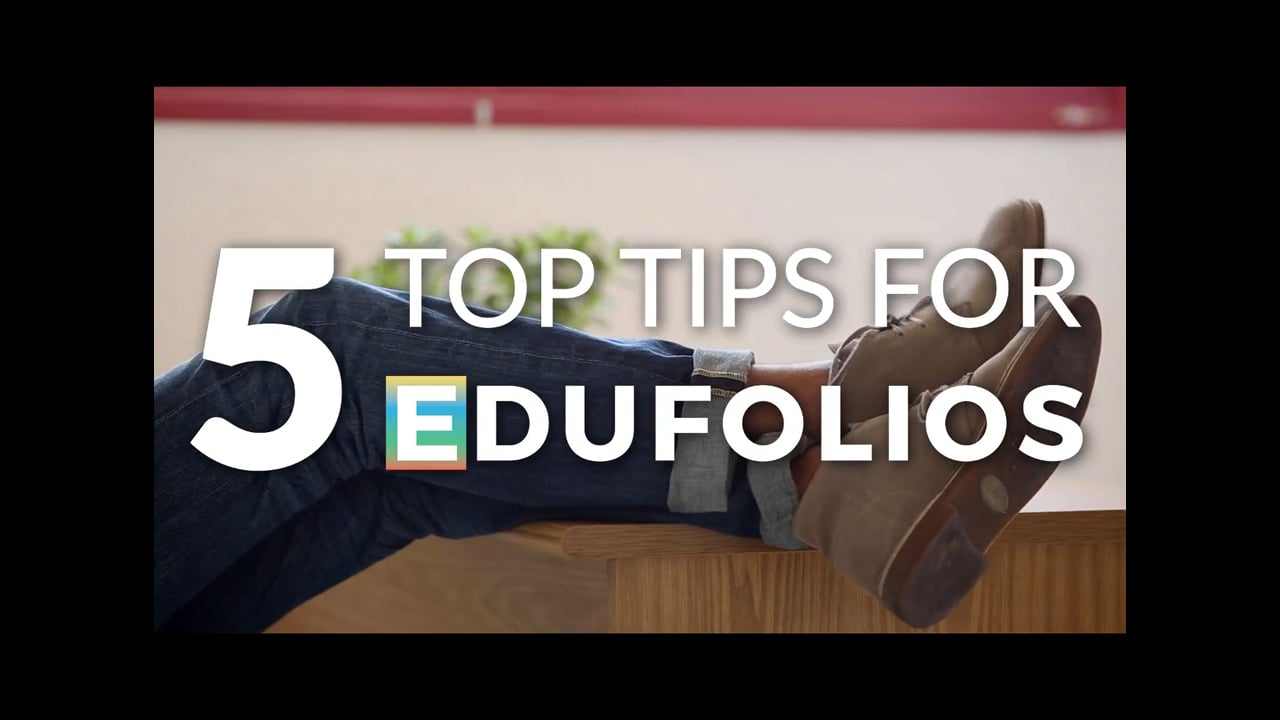 Edufolios - 5 Top Tips for Getting Started