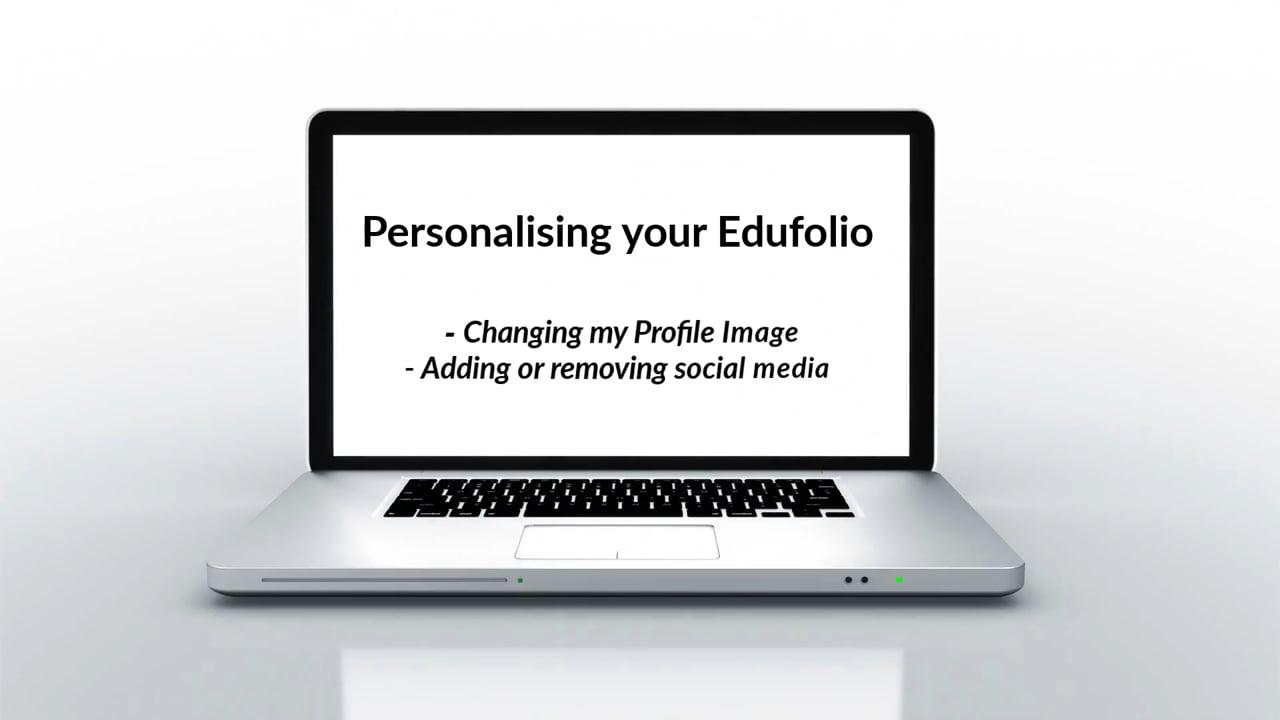 Customise Profile - Edufolios