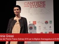 Premio Franco Solinas 2016 Miglior Sceneggiatura - L'intervista a Flaminia Gressi