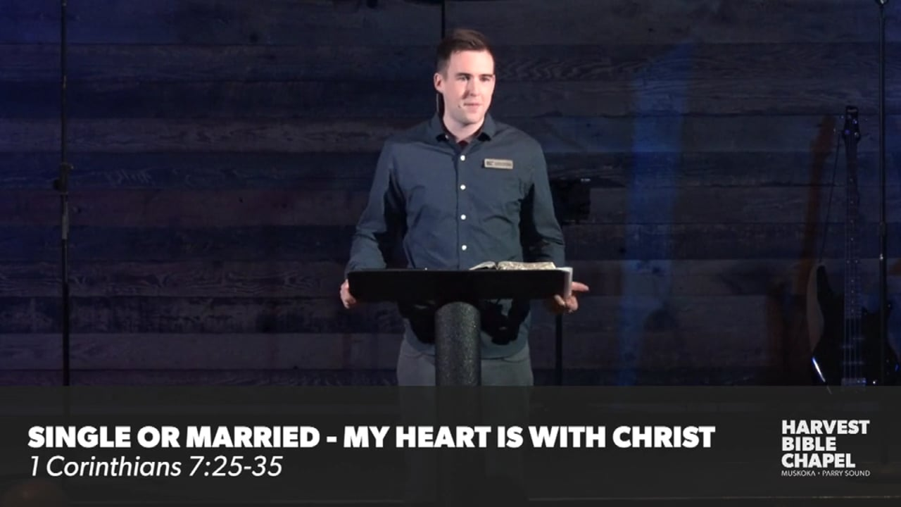 Single Or Married - My Heart Is With Christ