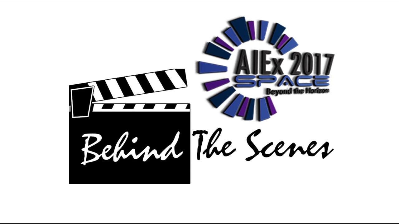 AIEx 2017 - Behind the Scenes