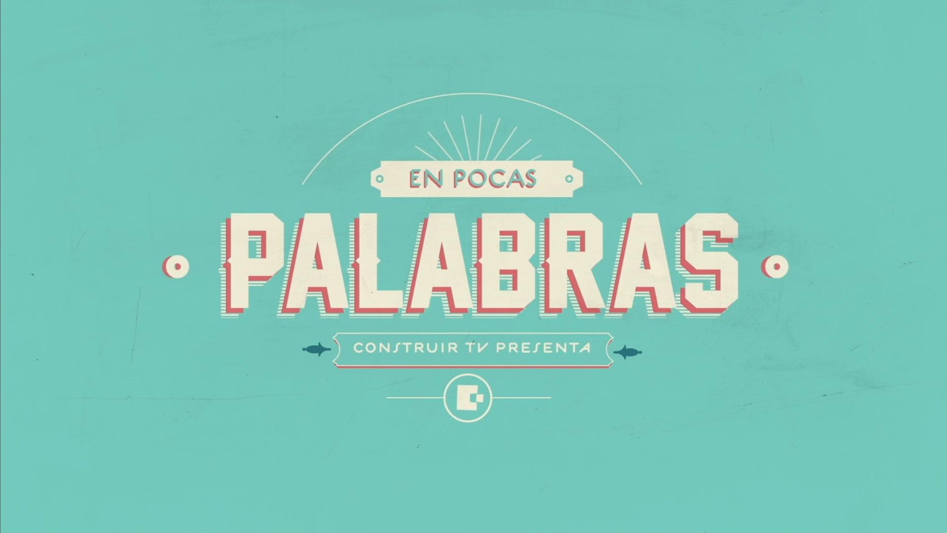 EN POCAS PALABRAS