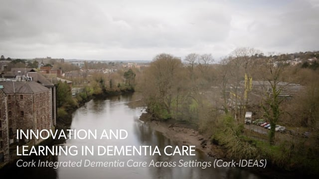 Innovation and Learning in Dementia Care - Cork-IDEAS project