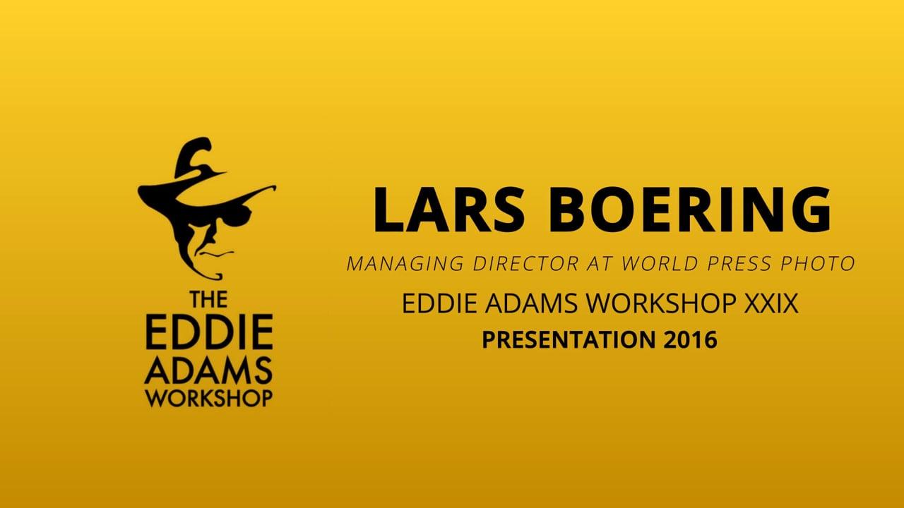Lars Boering – Managing Director at World Press Photo - Eddie Adams Workshop 2016
