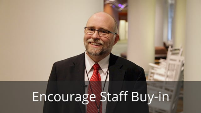 How Do You Encourage Staff Buy-in?