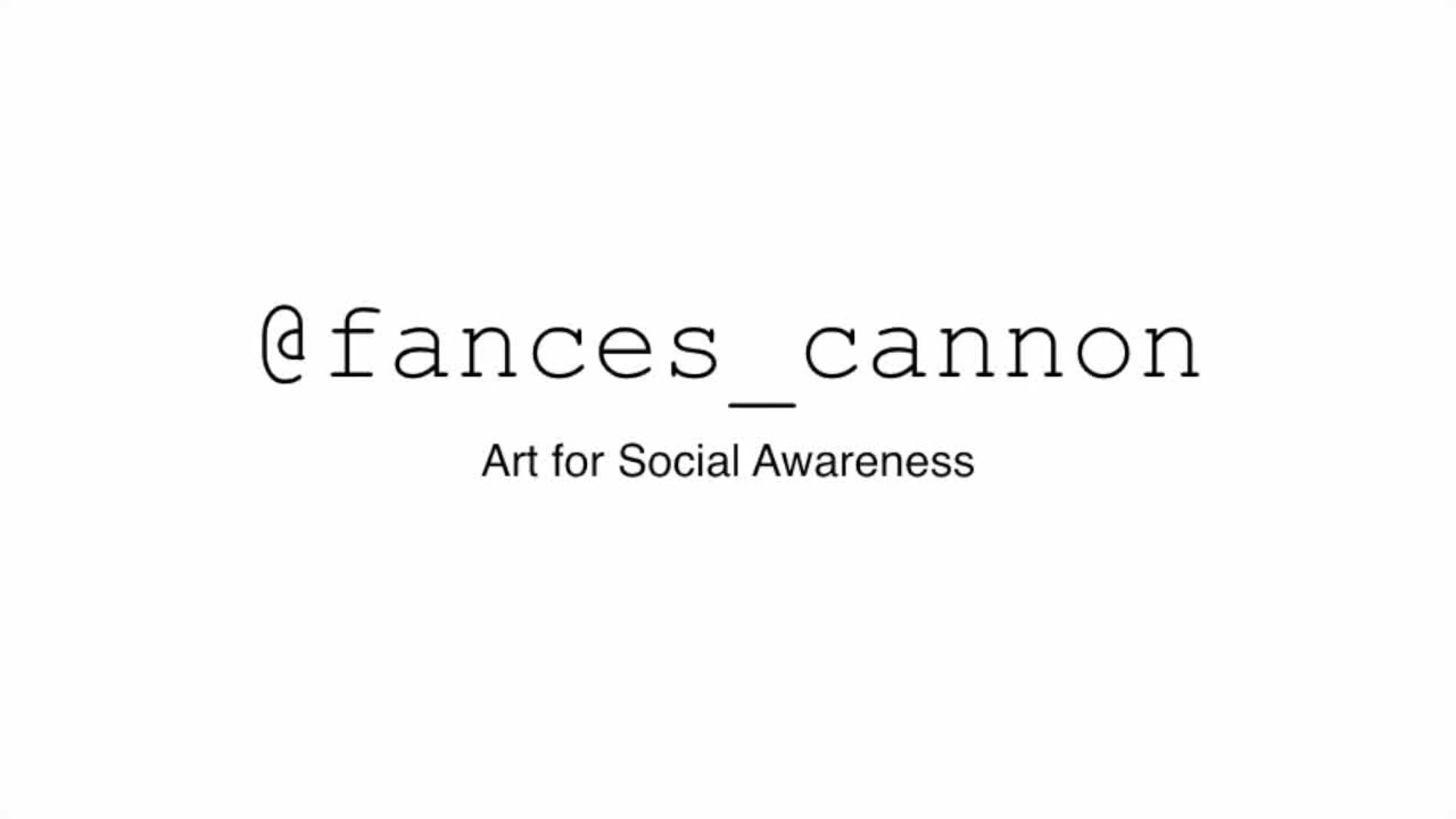 Art for Social Awareness    Frances Cannon