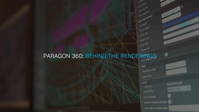 Paragon 360: Behind The Renderings