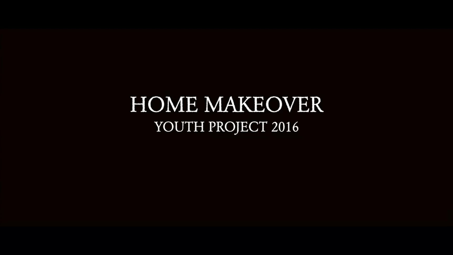 Home Makeover Youth Project 2016