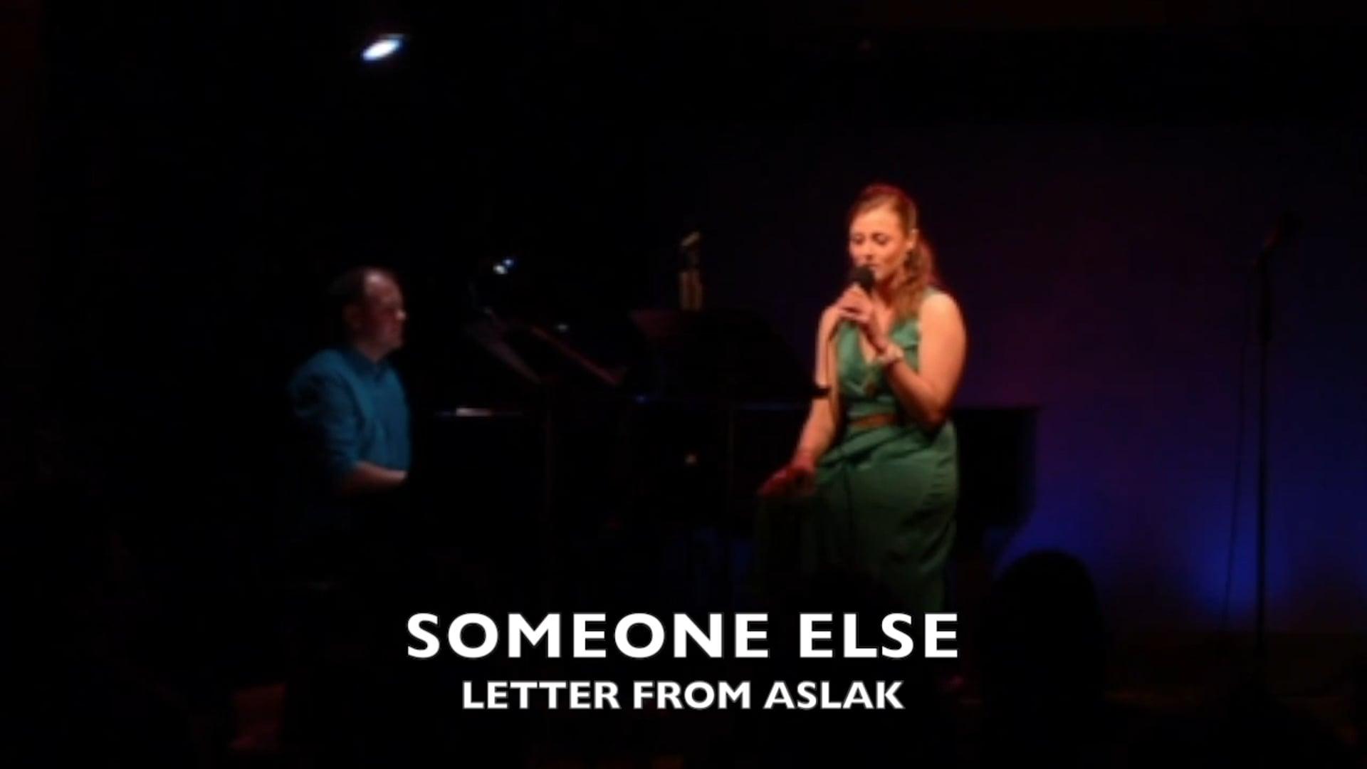 Someone Else // Letter From Aslak