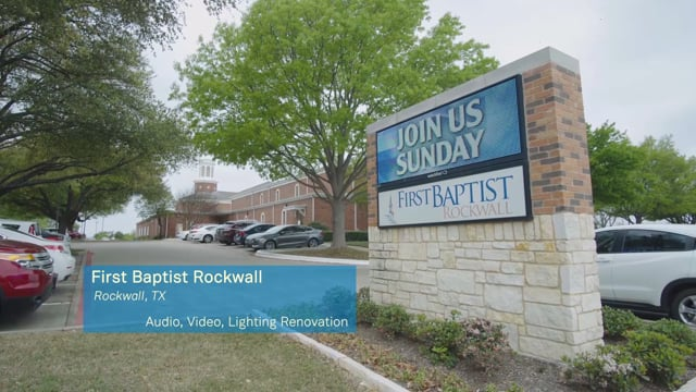 First Baptist Rockwall - Rockwall, TX