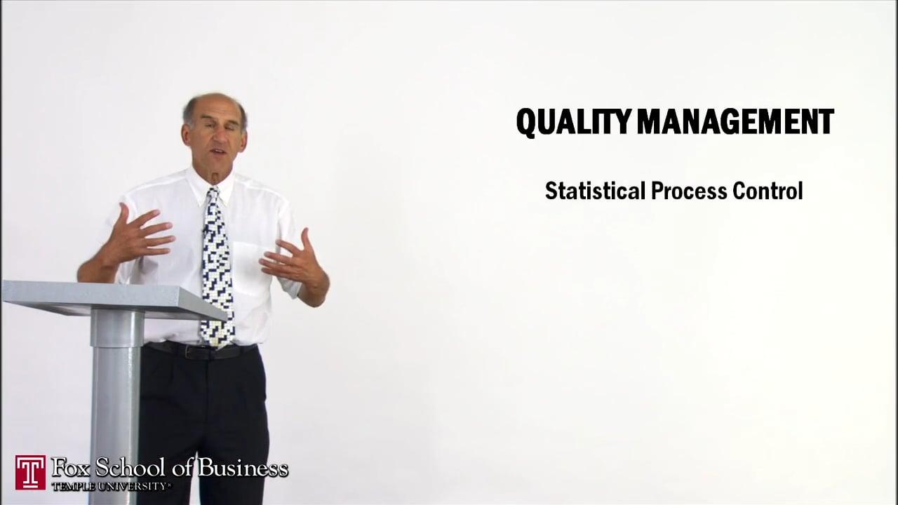 59610Quality Management I: Statistical Process Control