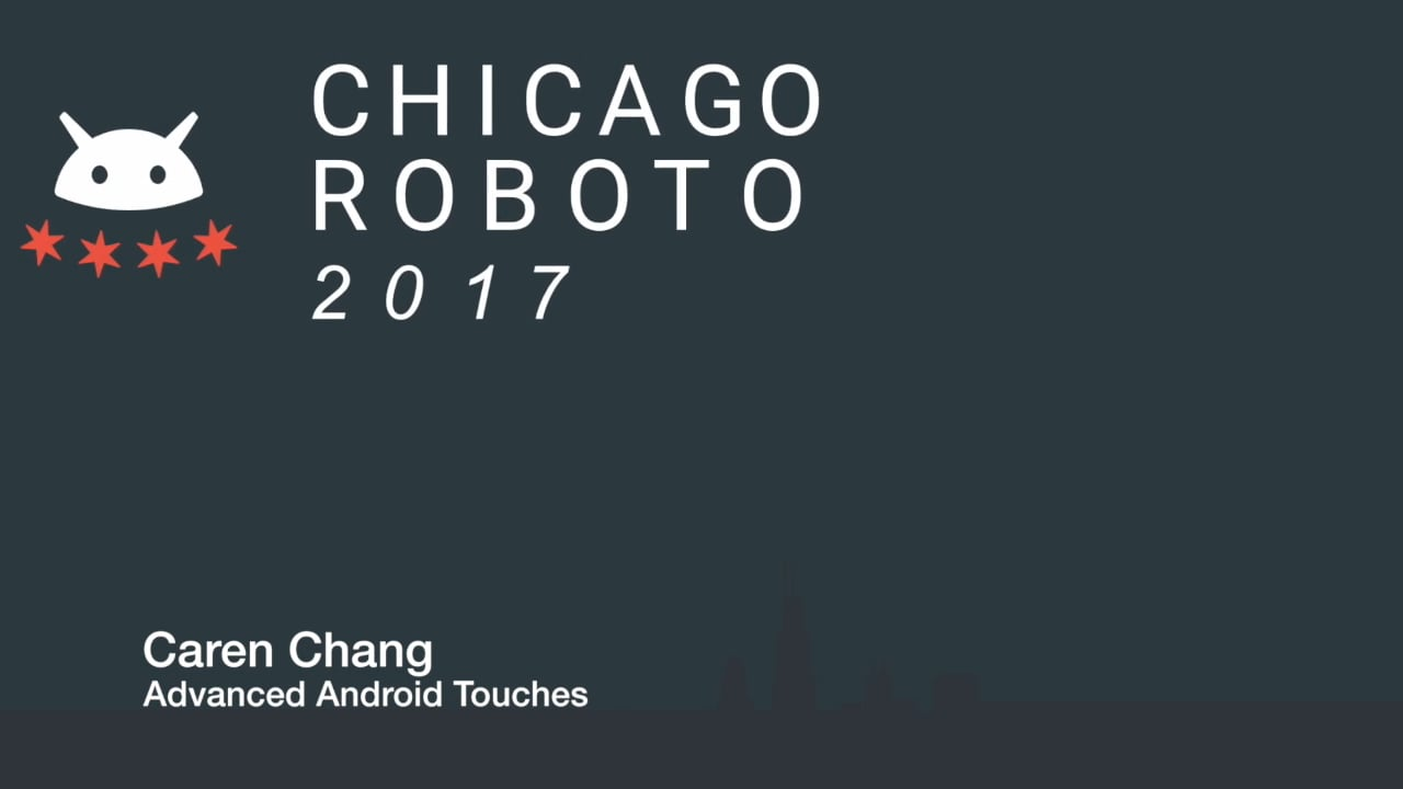 Caren Chang - Advanced Android Touches