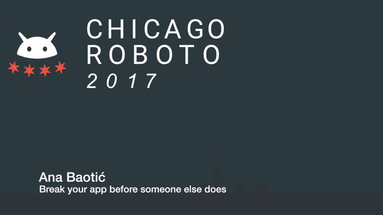 Ana Baotic - Break your app before someone else does
