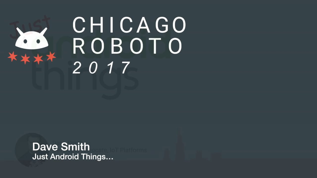 Dave Smith - Just Android Things