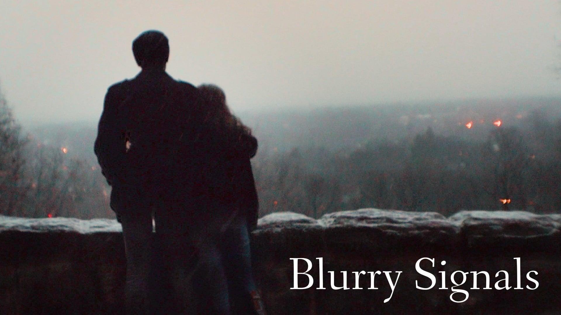 Blurry Signals (Short Film)