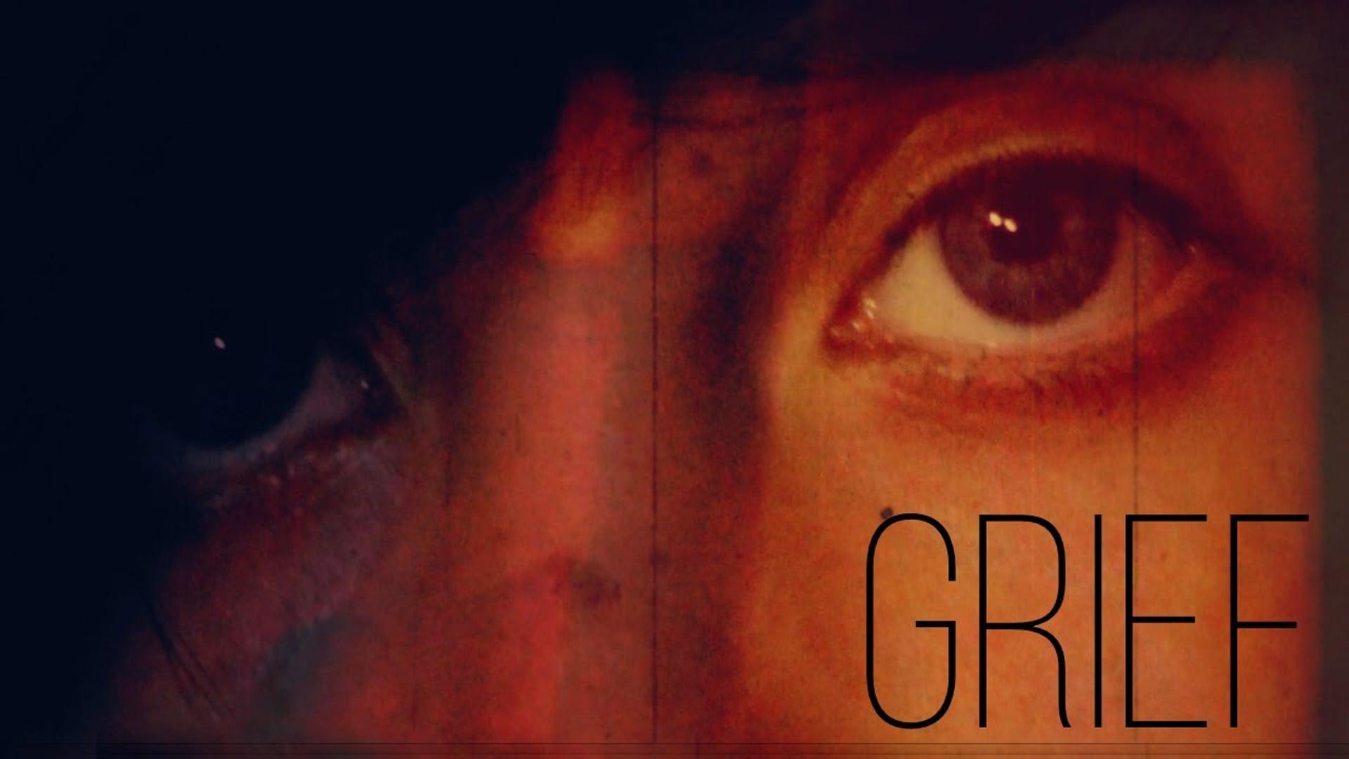 GRIEF (Short Film)