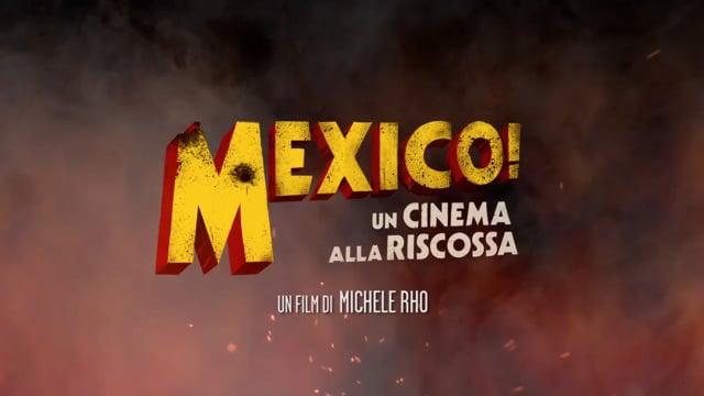 Mexico! Un cinema alla riscossa - trailer