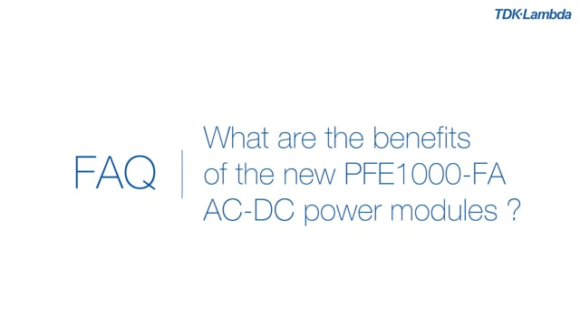 What are benefits of the new PFE1000-FA AC-DC power modules?
